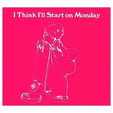 1970's 1st Ed `I Think I'll Start on Monday' Diet Illustrated - Humor, First Printing, Vintage, Dieting, RARE