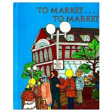 1970's 'To Market To Market' Boston, First Edition, Fabulous Art, Historical Landmarks, North End