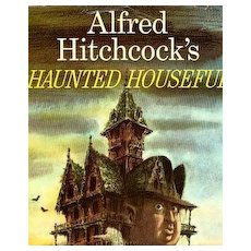 1961 Alfred Hitchcock's 'Haunted Houseful', 1st Ed, DJ, Scary Stories, Fred Banbery Art, Ghosts, RARE