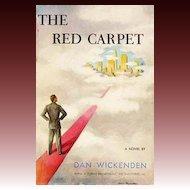 RARE 1952 1st Ed 'The Red Carpet' w/ DJ 'Cover Art' - Dan Wickenden American Novelist / Humor / Vintage