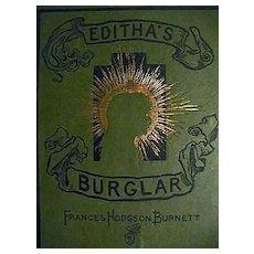 1888 `Editha's Burglar' 1st Ed, 1st Printing, Literature, Frances Hodgson Burnett, Henry Sandham Art