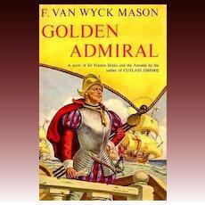 1953 'Golden Admiral' Historical Fiction, DJ - Spanish Armada Novel, Out-Of-Print, Vintage