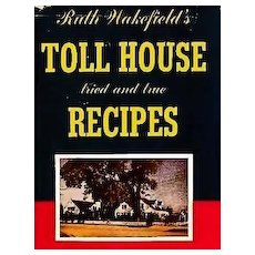 1952 Ruth Wakefield's Toll House Cookbook, DJ, Entertaining - New England Regional Dishes, Brides, Travel