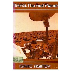 Isaac Asimov 'Mars, The Red Planet', 1977 1st Ed, DJ - Astronomy, Space, Science, Vintage