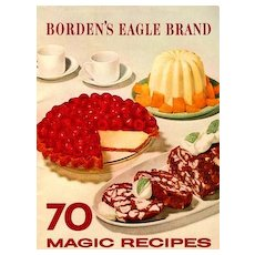 1952 Borden's Eagle Brand 70 Magic Recipes, Advertising - Illustrated Cookbook, Elsie the Cow, Vintage
