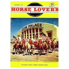 November 1956 `Horse Lover's' Magazine, The Cow Palace - Advertising, Cowboys, Rodeo, Western Wear, Sheriff