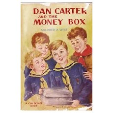 1950 'Dan Carter and the Money Box' Cub Scouts, 1st Ed, RARE Unclipped DJ, Boys Series, Vintage