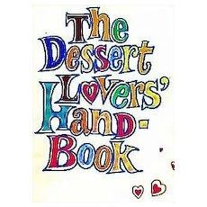1969 Borden 'The Dessert Lovers Handbook' Illustrated 1st Ed - Advertising, Cookbook, Holiday, Entertaining, Vintage