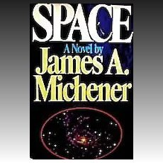 1982 'Space' 1st Ed, DJ 'James Michener' NASA, Historical Fiction, Pulitzer Prize Novelist, Vintage