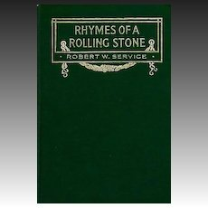 1912 'Rhymes Of A Rolling Stone' 1st Ed, Poetry, Canadian Robert Service, Soldier, War, WWI, Antique