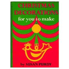 1965 'Christmas Decorations' 1st Ed, DJ, Illustrated, Crafts, Holiday, Entertaining, Trim-a-Tree, Out-of-Print