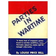 1943 'Parties in Wartime' DJ, 1st Ed, Military, Entertaining, Rationing, Games, History, Militaria