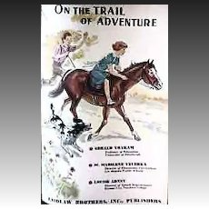 RARE 1941 Laidlaw Basic Reader 'On The Trail of Adventure' - ILLUSTRATED / Vintage / Educational