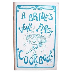 RARE 1966 ' A Bride's Very First Cookbook?' First Edition, Illustrated, James Croom, Humor, Wedding, Bridal Gift, Newlywed, Out-of-Print