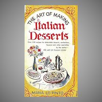 1952 'The Art of Making Italian Desserts', Maria Lo Pinto, RARE First Edition, First Printing, DJ, Italian Cooking, Pastry Chef, Entertaining, Out-of-Print