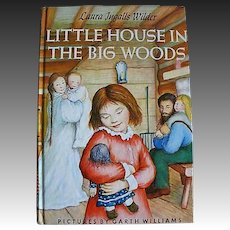 1953 'Little House In The Big Woods' Laura Ingalls Wilder, First Uniform Illustrated Edition, DJ, 'Little House' Series, Garth William's Art, Vintage