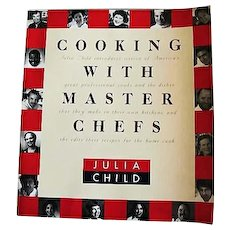 Julia Child 'Cooking with Master Chefs' RARE 1993 First Edition, PBS Series, Television, American Cooking, Alice Waters, Susan Feniger, Jacques Pepin, Lidia Bastianich, Andre Soltner, Charles Palmer, Mary Sue Milliken, Restaurants, Pages MINT