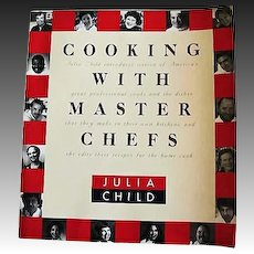 Julia Child 'Cooking with Master Chefs' 1993 First Edition, PBS Series, Television, American Cooking, Alice Waters, Emeril Lagasse, Jacques Pepin, Lidia Bastianich, Andre Soltner, Charles Palmer, Restaurants