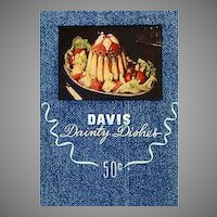 1948 'Davis Dainty Dishes' Cookbook, RARE First Edition, Lithograph Illustrations, Advertising, Davis Gelatine Factory, Botany Bay, Sydney Australia, Entertaining, Holiday, Desserts, Cocktails, Out-of-Print
