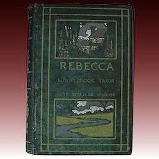 1903 'Rebecca of Sunnybrook Farm' RARE True First Edition, Kate Douglas Wiggin, Children's Literature, Pages EXCELLENT!