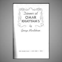 1944 'Dinner at Omar Khayyam's', Chef George Mardikian, Famous San Francisco Armenian Restaurant, RARE First Edition, Wartime Publication, Middle Eastern Recipes, Restaurateur, OUT-OF-PRINT