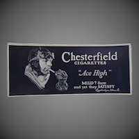 """Chesterfield Cigarettes """"Ace High"""" Liggett & Myers Tobacco Co. Advertising Blotter"""