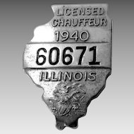 Unusual 1940 Illinois Chauffeur Badge in Shape of State