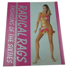 """""""Radical Rags"""" Book about Fashions of the 1960's by Joel Lobenthal"""