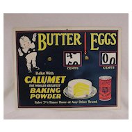 Calumet Butter and Eggs Advertising Display Sign