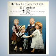 """Heubach Character Dolls & Figures"" by Lydia Richter and Karin Schmelcher"