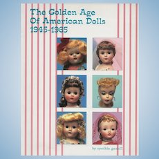 """ The Golden Age of American Dolls"" by Cynthia Gaskill Theriault's Doll Auction Catalog"