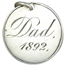 Sweetest 19th Century Victorian Sterling Silver Dad Love Token Gift, Inscribed 1892 on English 1849 Fourpence Coin