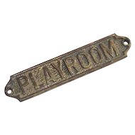 Playroom Sign Vintage Cast Brass