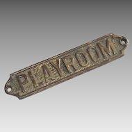Playroom Sign Vintage Cast Brass