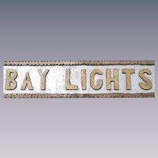 """Vintage Coast of Maine, Chip Carved Wooden Sign, """"Bay Lights"""