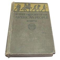Vintage 1927 School History of The American People Book