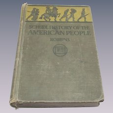 Vintage 1927 School History of The American People Book
