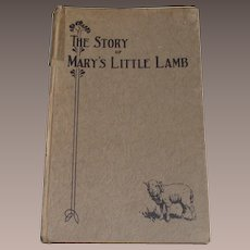 1928 1st Edition The Story of Mary's Little Lamb