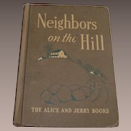 Children's Book - Neighbors on The Hill by Marjorie Flack  Dick Jane and Sally
