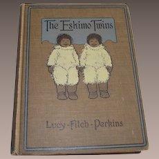 Children's Book  The Eskimo Twins 1914