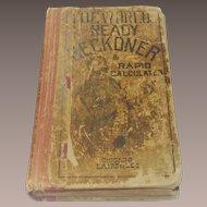 "Circa 1880 Pocket Book ""The World Ready Reckoner and Rapid Calculator"""
