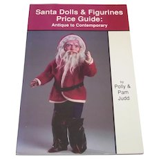Santa Dolls & Figurines Price Guide by Polly & Pam Judd
