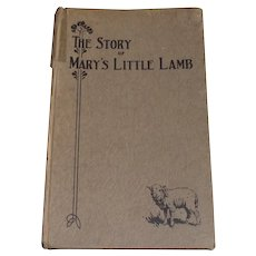1st Edition The Story of Mary's Little Lamb 1928  Published by: Mr. Henry Ford