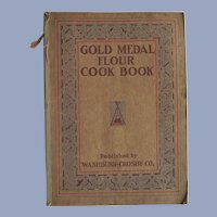 1917 Gold Medal Flour Cook Book Washburn Crosby Co