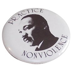 Martin Luther King –Practice Non Violence Pinback