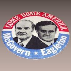 1972 McGovern – Eagleton Presidential Pinback