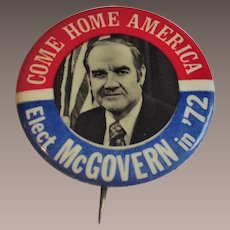 1972 Sen. George McGovern Presidential Pinback
