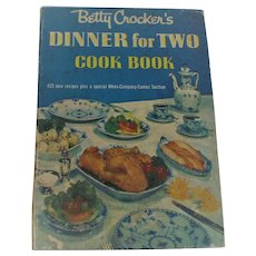 Vintage Betty Crockers Cook Book Dinner for Two 1st Ed Spiral Cookbook 1958 First Printing