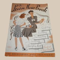 1937 The Learn How Book  – Knitting, Crocheting, Tatting, Hairpin Lace and Embroidery