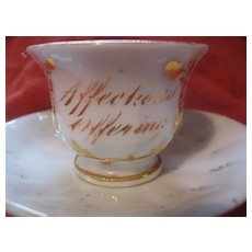 "Early Miniature/ Child's Cup and Saucer  ""Affection""s Offering"""